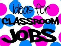 Classroom Jobs | Squarehead Teachers