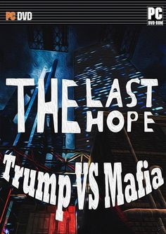The Last Hope: Trump vs Mafia mega