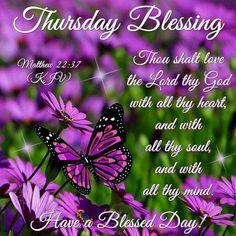 Thursday Blessing, Matthew a Blessed Day! Happy Thursday Morning, Good Morning Facebook, Happy Thursday Quotes, Thankful Thursday, Weekend Quotes, Morning Quotes, Sunday, Nice Good Morning Images, Good Morning Messages