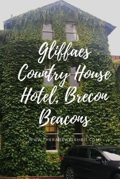 Gliffaes Country House Hotel, Brecon Beacons - The Rare Welsh Bit