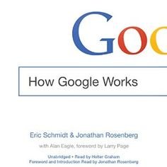 Rodolphe picked up How Google Works | [Eric Schmidt, Jonathan Rosenberg, Alan Eagle]