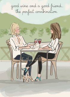 good wine and a good friend. the perfect combination - Rose Hill Designs: Heather Stillufsen Funny Valentine, Valentines, Best Friend Quotes, Best Friends, Friend Poems, Rose Hill Designs, Wine Quotes, Cards For Friends, Love Quotes For Him