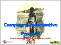 https://flic.kr/s/aHskak3P96 | Campagne Informative | Progetti e Campagne Informative di Foundation for Africa