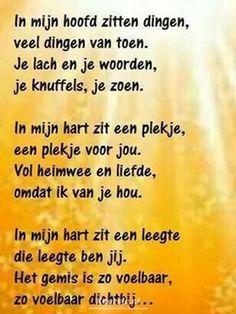 Een gedicht van Kaarsje.nl Words Quotes, Me Quotes, Qoutes, Sayings, Celine, Miss You Mom, Dutch Quotes, One Liner, Verse