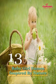 When it comes to naming your baby, it requires plenty of thought and time.  Check out some of our top baby girl names inspired by nature! #1 is our favourite!