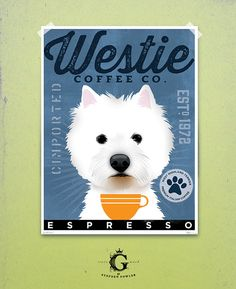 West Highland Terrier Westie Coffee Company original graphic art archival giclee print by Stephen Fowler Pick A Size