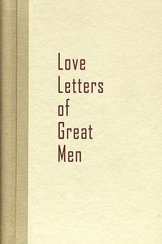 Love Letters Of Great Men Is Romantic And Lovely For Those Night Wine Bubble