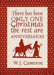 """""""There Has Been Only One Christmas...""""  free 5X7 printable!"""