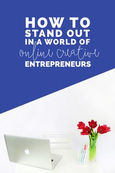 how to stand out in the world of online creative entrepreneurs and make your work unique and powerful | LOVE PLUS COLOR