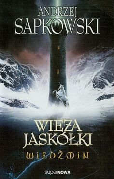 Wiedźmin 6 Wieża jaskółki The Tower Of Swallows, Good Books, My Books, Elf Names, Metro 2033, The Witcher Books, Blood Elf, Ciri, Do You Really