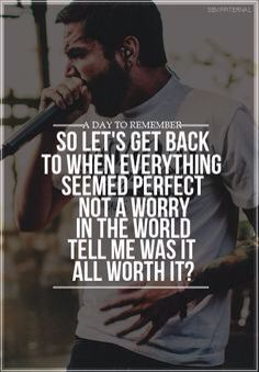 A Day To Remember Was it all worth it?