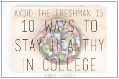 Avoid The Freshman 15: 10 Ways To Stay Healthy In College