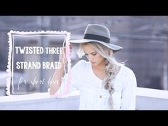 Twisted three strand braid for shorter hair | Kokay | A DIY Style and Beauty Blog