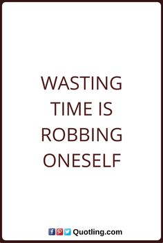 Time Quotes Wasting time is robbing oneself. Driveway Gate, Time Quotes, Wasting Time, Inspire, Drink, Math, Inspiration, Food, Mathematics