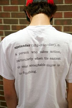 Vocabulary: Upstander definition (Individual)