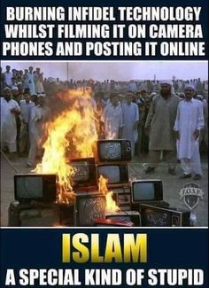 SOME MUSLIMS HATE THE WEST BECAUSE THEY DEPEND ON ITS TECHNOLOGY.  THAT THE INFIDEL SHOULD BE MORE ADVANCED!