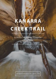 The Kanarra Creek Trail is a 4 mile, out-and-back slot canyon hike in Utah, known for its picturesque waterfalls.