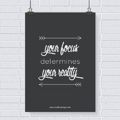 Pôster grátis: your focus determines your reality