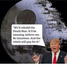 """Alternative Facts?"" ~Happy Prospecting The Intuitive Prospector™ MarcLainhart.com #alternativefacts #deathstar #funny #funnymemes Star Wars humor"