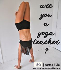 are you a yoga teacher? join downtown betty's karma kula for a discount rate: http://www.downtownbetty.com/pages/karma-kula #yogateacher #clothingforyogis #downtownbetty #lovelife