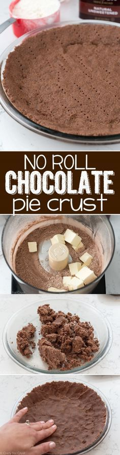 No Roll Chocolate Pie Crust - an easy pie crust recipe that's CHOCOLATE! Just mix it up in a food processor and press it into the pan , no rolling! It's great for baked or filled pies!