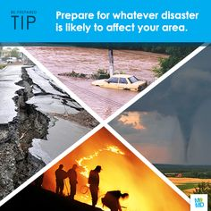 #TipTuesday   #NatlPrep  Prepare for whatever disaster is likely to affect your area. Not every place on the planet has the same needs.  Part of preparation is knowing exactly what kind of disasters you might face and knowing what to do in each situation. Living in California? Be ready for an earthquake, but don't overlook your chances of severe weather or pandemic flu. And remember, emergency preparedness is not only for Pacific Northwesterners, Midwesterners and Gulf Coast residents.