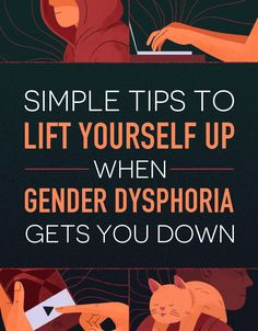 20 Self Care Tips To Make Your Gender Dysphoria Feel A Bit Smaller