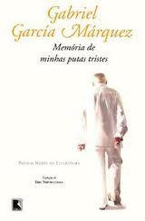 Memórias de minhas putas tristes - Gabriel Garcia Marques