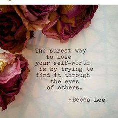 Don't lose your self-worth.