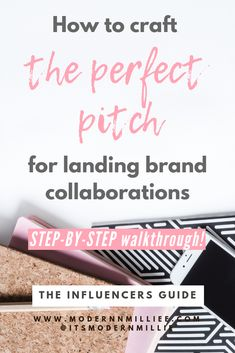 Insider tips and tricks for how to pitch a brand as an influencer, so you can simply and successfully land endless brand collaborations.