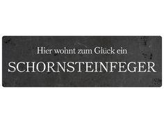 Blechschild Shabby HIER WOHNT EIN SCHORNSTEINFEGER von Interluxe via dawanda.com