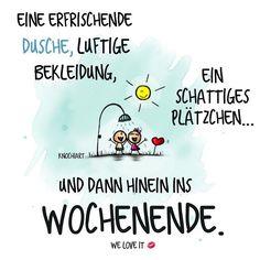 #Happy #Friday #everyone  Kommt alle gut durch den heißen Freitag  und später gut ins #Wochenende   #herzallerliebst #spruch #Sprüche #spruchdestages #motivation ️ #thinkpositive ⚛ #themessageislove #sommer #hot #enjoytheday #love #weekend ...