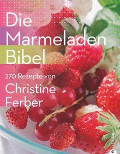 Suchergebnis auf Amazon.de für: die marmeladenbibel: Bücher