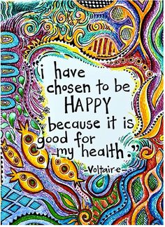 I think this is one of my favorite quotes thus far =) You have the power to choose happiness.