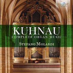 Johann Kuhnau - Kuhnau: Complete Organ Music