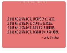 Una cita de Julio Cortázar: