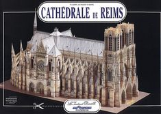Reims Cathedral: Scale Architectural Paper Model (Cathédrale de Reims) (English, French, German, Spanish and Italian Edition) by Anne-Marie Piaulet http://www.amazon.com/dp/2864040646/ref=cm_sw_r_pi_dp_L2yMvb1F58S33