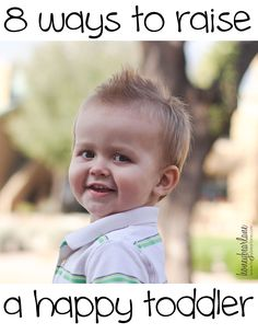 8 ways to raise a happy toddler #kids