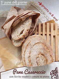 I biscotti della zia: Il pane del giorno ovvero pane casereccio con liev...