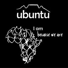 Ubuntu T-shirts: I am because we are. Unique MotherTongues organic cotton, fair labor T with a message about community. Ubuntu was made famous by Desmond Tutu, Nelson Mandela and the Boston Celtics. Ubuntu Africa, African Quotes, African Poems, African Symbols, African Art, African Proverb, Desmond Tutu, Philosophy Quotes, Oppression