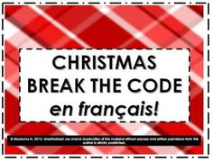 Teach cultural information with this set of 5 Christmas themed break the codes in French!