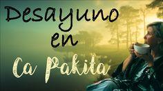 DESAYUNO SALUDABLE Y FACIL EN CA PAKITA
