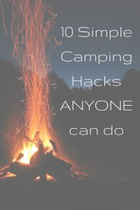 10 Camping Hacks that are a MUST! - HodgePodge Hippie
