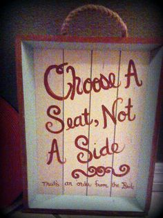 Choose a seat not a side. Wedding Sign. Rustic or Beach wedding.  $19.00  www.pin-perfect.com
