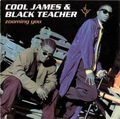 Cool James & Black Teacher—Zooming You Method Man Redman, Rob Base, Groove Theory, Kris Kross, Sabrina Salerno, Big Daddy Kane, Billy Ocean, Pete Rock, Frankie Goes To Hollywood