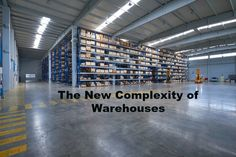 The New Complexity of Warehouses