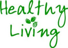 What it says - healthy living.
