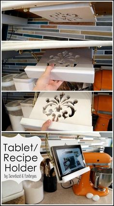 An idea from Lowe's:  DIY Tablet (or Recipe Book) Holder for under cabinet. A great way to keep your tablet or book out of the mess!