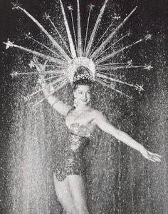 """""""The Las Vegas Showgirl"""" Burlesque Show, Vintage Burlesque, Vintage Circus, Cabaret, Pin Up, Vintage Glamour, Vintage Beauty, Busby Berkeley, Folies Bergeres"""