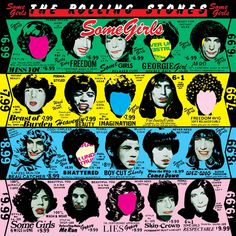 36. 'Some Girls' - The Rolling Stones ------------------------- f.s.: 'Shattered'